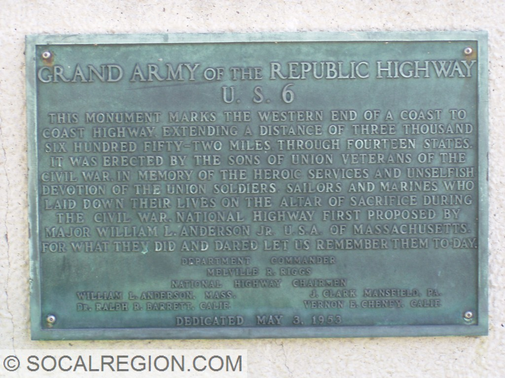 Plaque in Long Beach commemorating US 6 and the Grand Army of the Republic Highway.